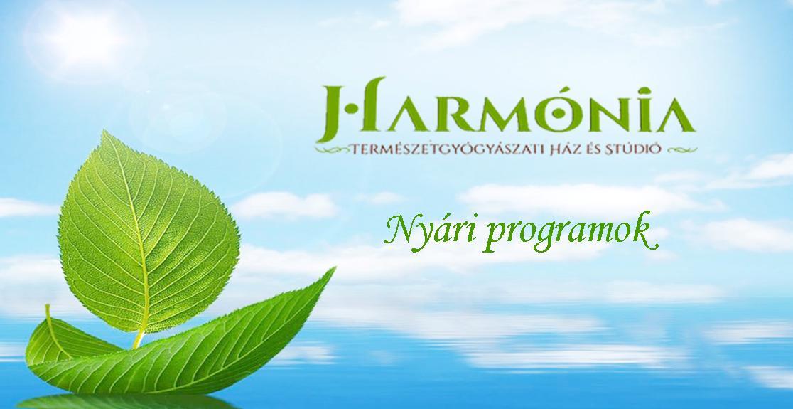 Harmónia Természetgyógyászati Stúdió nyári programjai